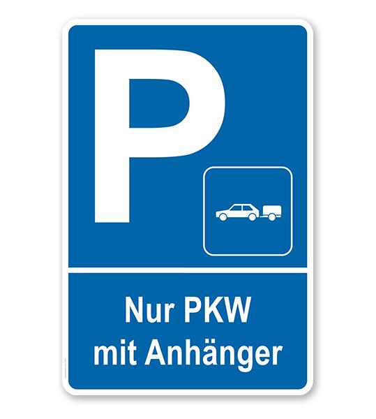 Parkplatzschild Nur PKW Mit Anhänger. #anhaenger