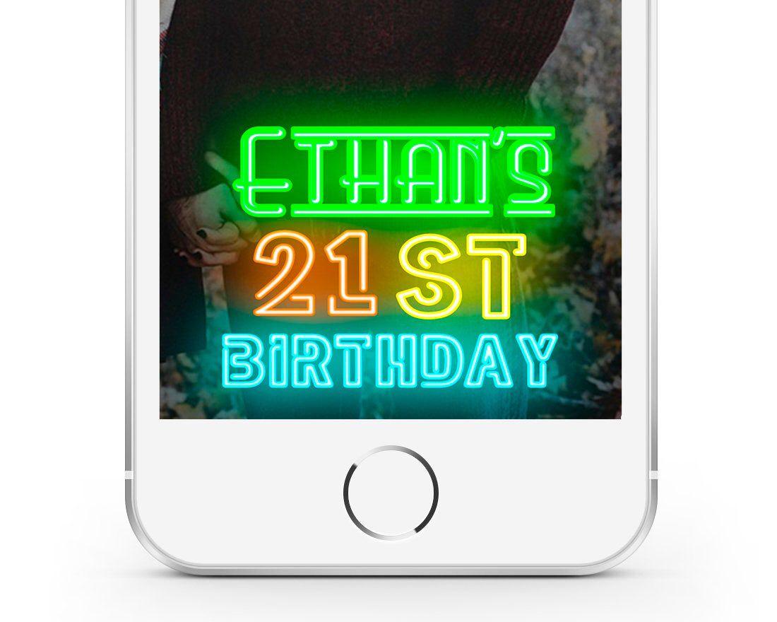 Birthday Snapchat Filter 21st Birthday, NEON SIGN Man