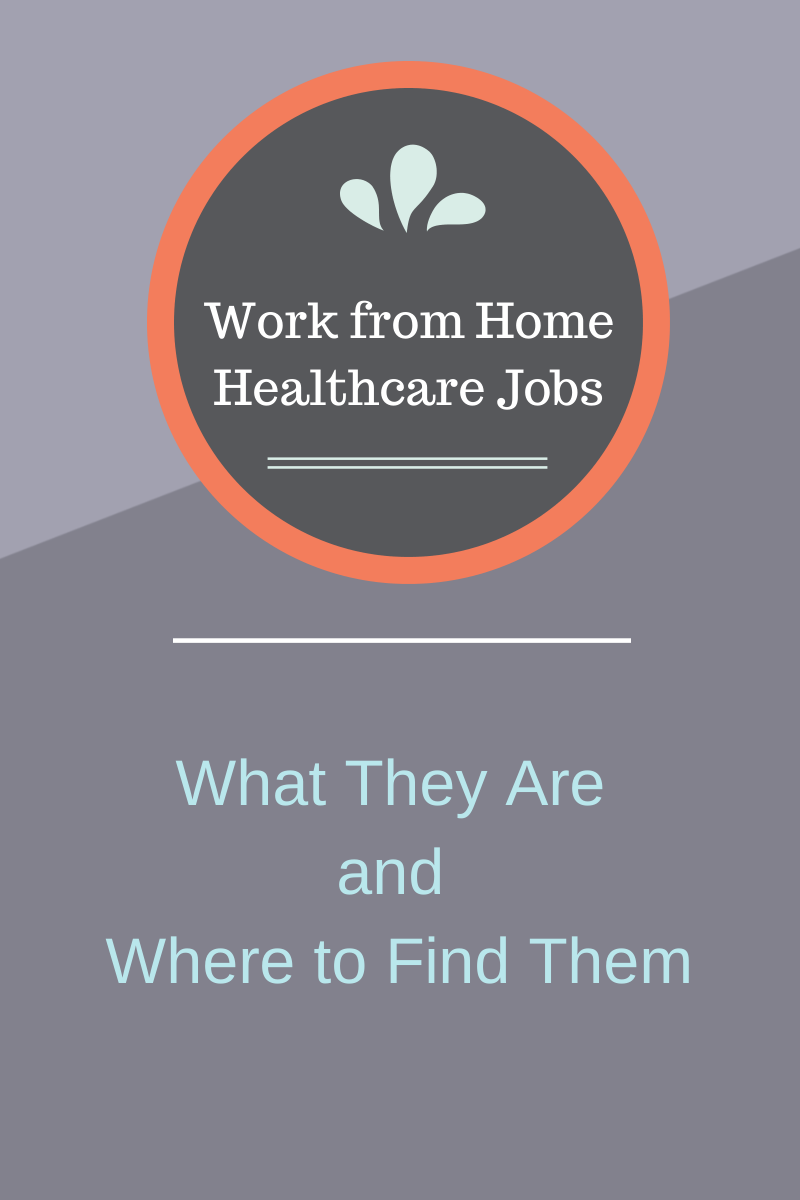 12 Legitimate Work From Home Healthcare Jobs Pinterest
