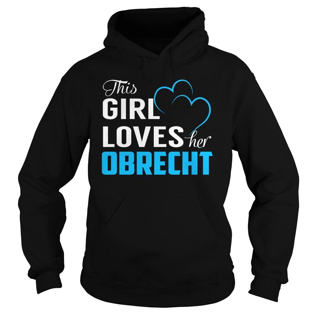 This Girl Loves Her OBRECHT - Last Name, Surname T-Shirt