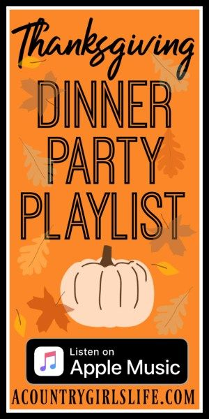 The Ultimate Thanksgiving Music Playlist for an Unforgettable Dinner Party- Listen Free! - A Country Girl's Life