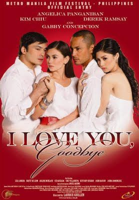 I Love You Goodbye Pinoy Movies Frances Movie Most Popular Movies New