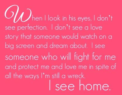 When I look in his eyes I don\'t see perfection   Quotes ...
