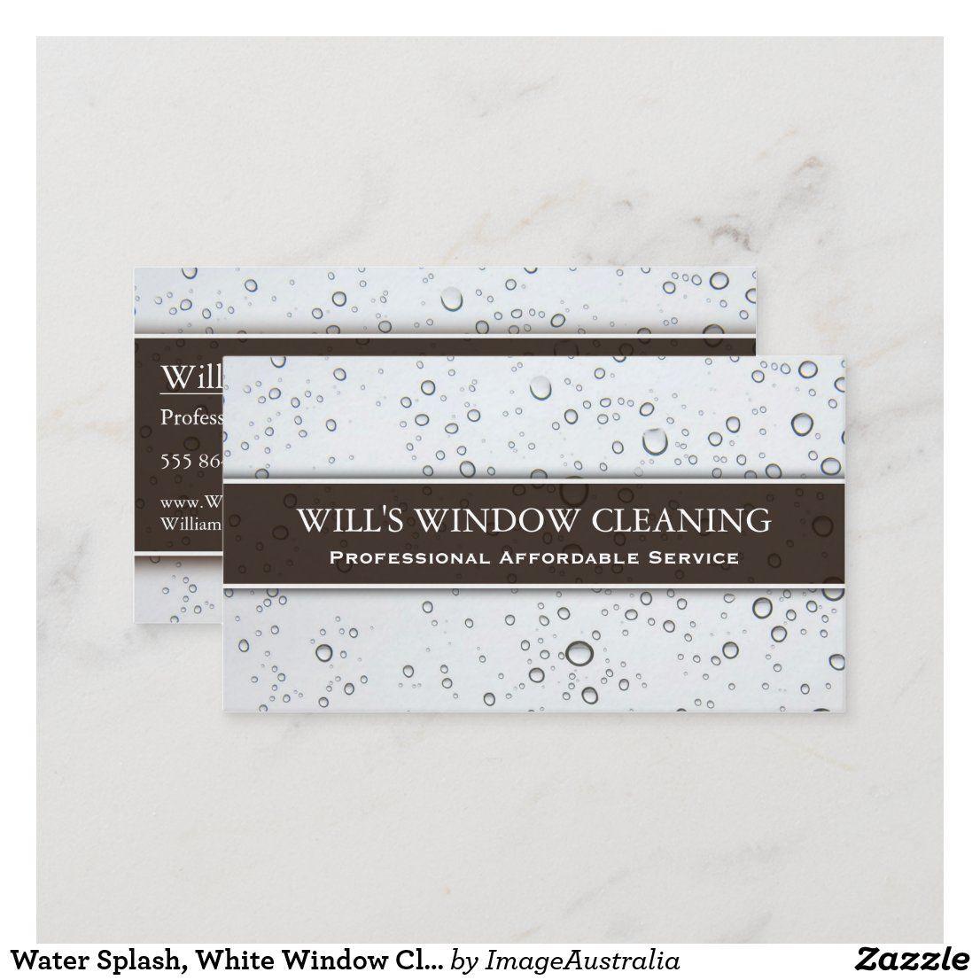 Water Splash White Window Cleaner Business Card Zazzle Com Cleaning Business Cards Window Cleaner White Windows
