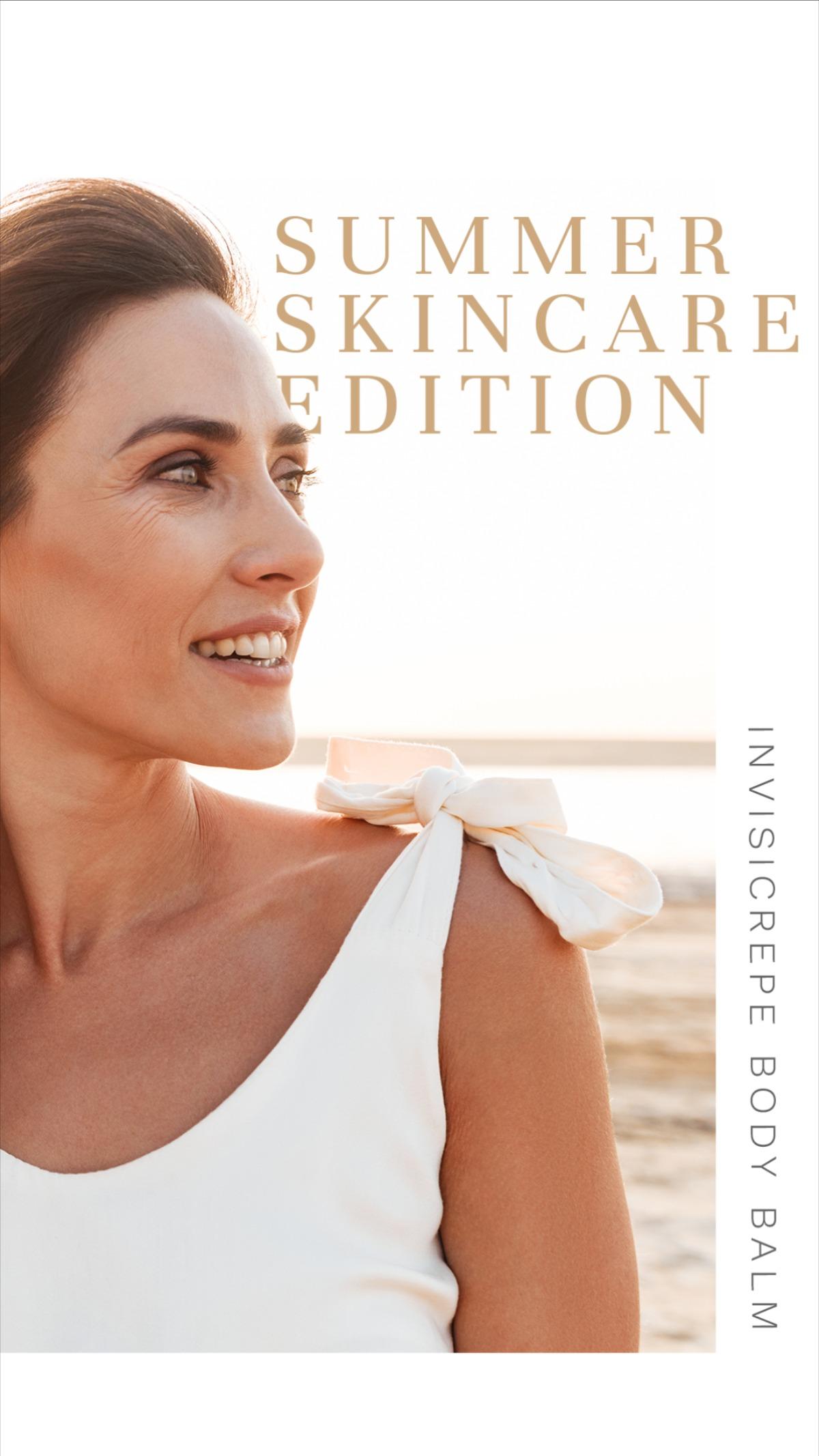 Summer Skin Care Edition