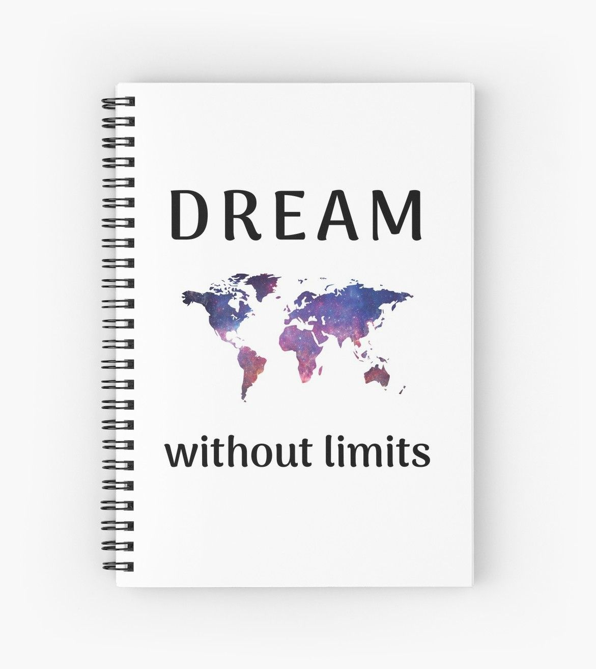 Dream Without Limits Spiral Notebook By Brightnomad Travel Journal Scrapbook Kids Travel Journal Vacation Journal