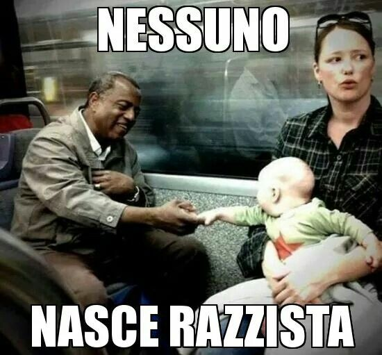 Nessuno nasce razzista