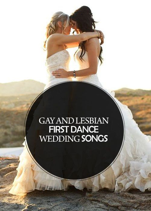Gay And Lesbian First Dance Wedding Songs