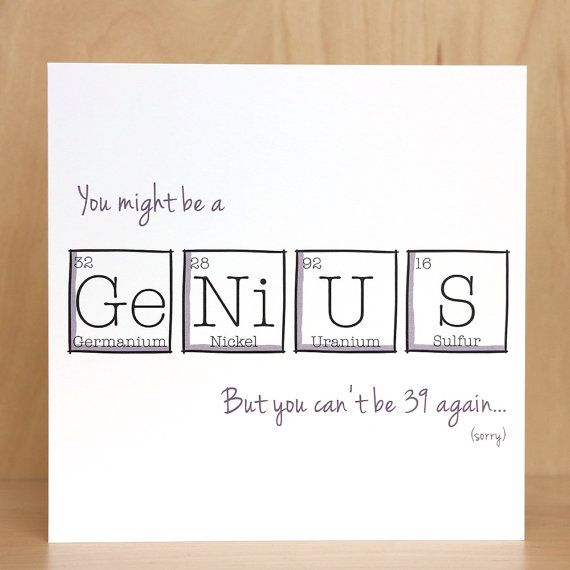 Birthday Periodic Table Genius 40 Years Old By ThePaperScientist 40th Cards Square Envelopes