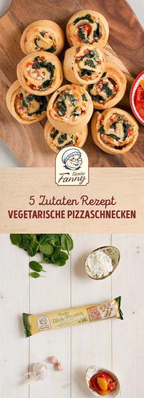 Vegetarische Pizzaschnecken – Tante Fanny –  So schnell können Sie selbst veget…