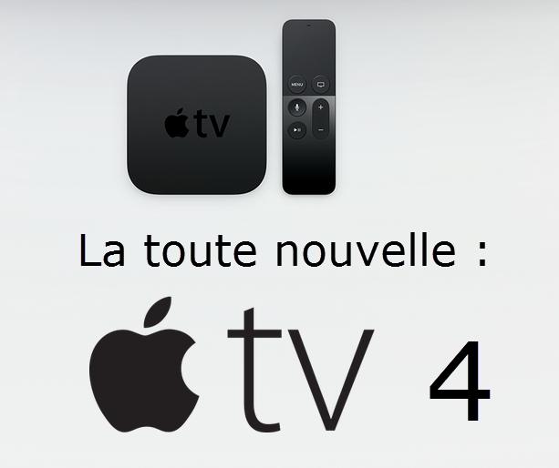 Apple TV 4 pour rendre votre télévision intelligente