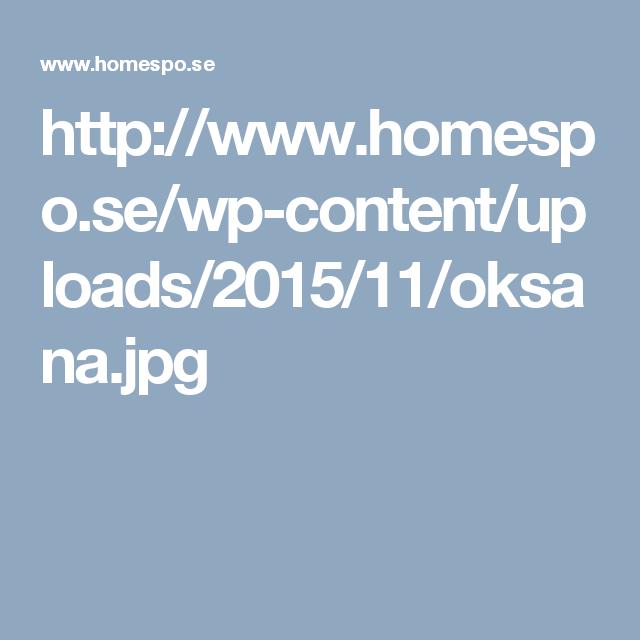 http://www.homespo.se/wp-content/uploads/2015/11/oksana.jpg