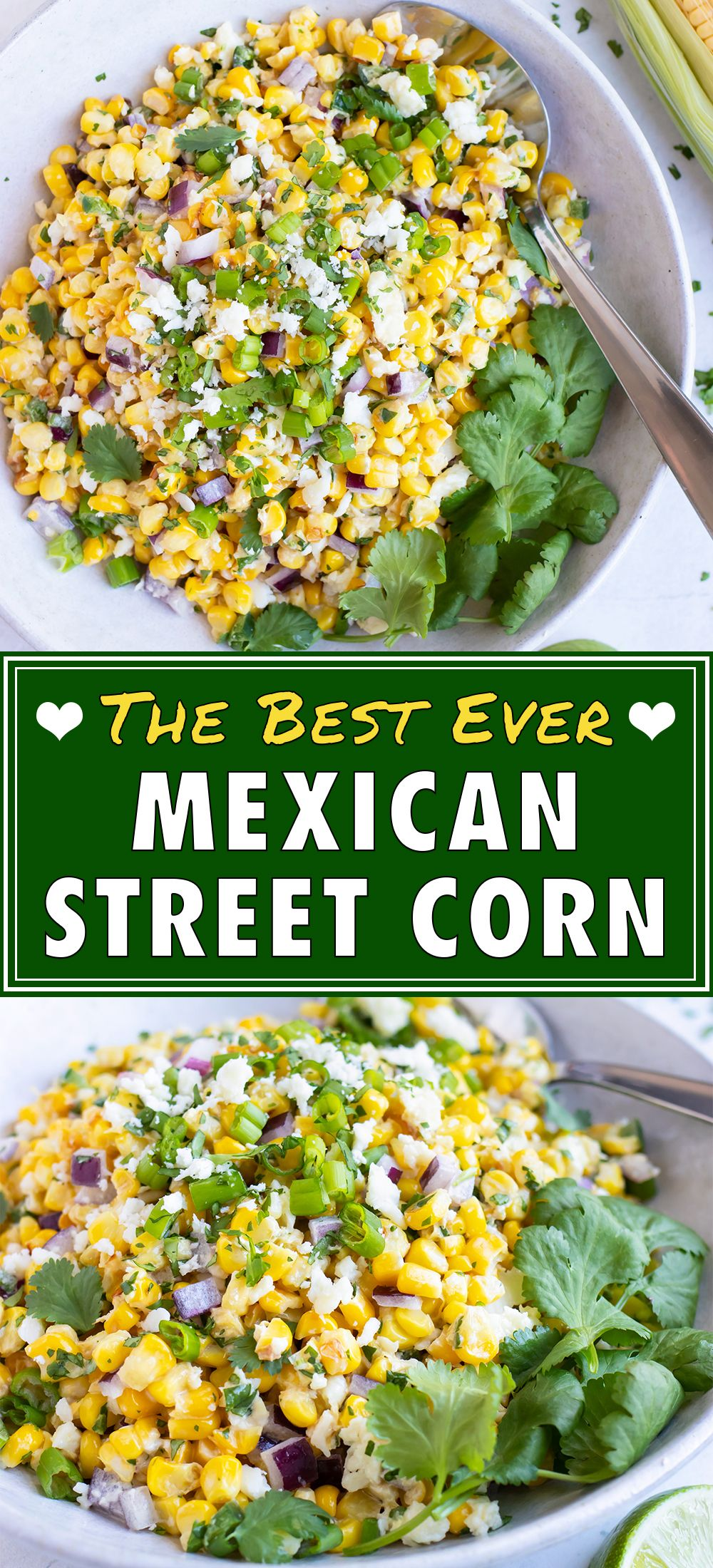 Easy Mexican Street Corn Salad In 20 Minutes Evolving Table Recipe In 2020 Mexican Corn Side Dish Corn Side Dish Mexican Side Dishes
