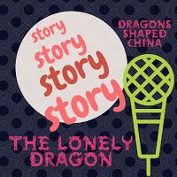 """The Lonely Dragon - Mei Ling, a young girl, lived in a poor village. Rain never came and the crops of rice and the vegetables died. Grandma said, """"The villagers are afraid of the anger from the dragon on the mountain top. The village bestows no honor on him, so village not honored by dragons."""" Mei Ling invites a lonely dragon to a village party. #AtoZchallenge"""