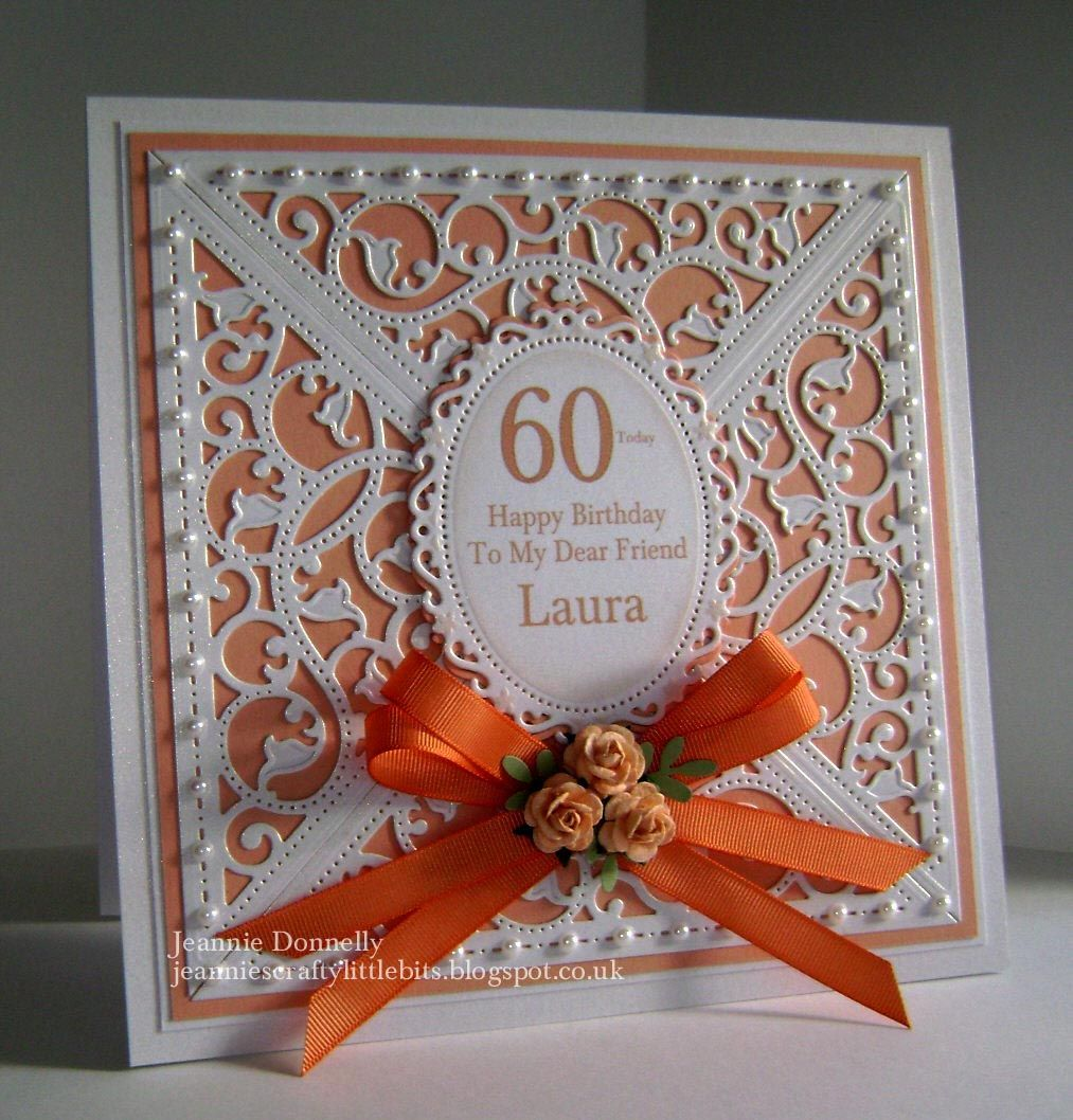 Peach Orange 60th Birthday Card Using Spellbinders Gold Elements And Floral Ovals 60th Birthday Cards Special Birthday Cards 80th Birthday Cards