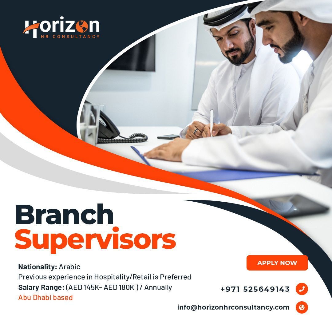 Branch Supervisors Nationality Arabic Previous experience