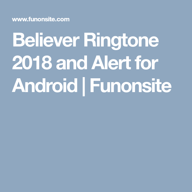 believer song ringtone free download 2018