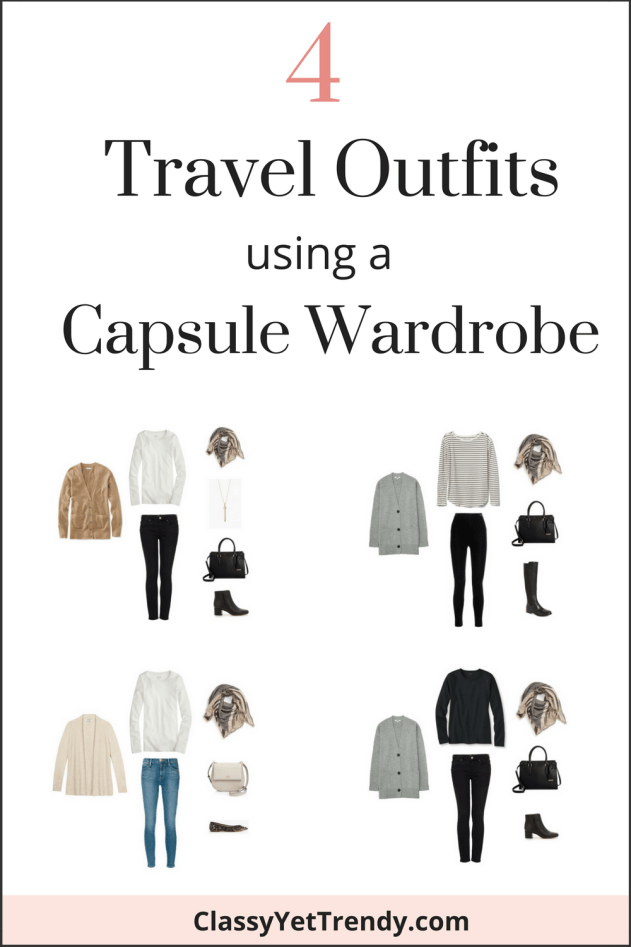 4 Travel Outfits Using A Capsule Wardrobe - Classy Yet Trendy