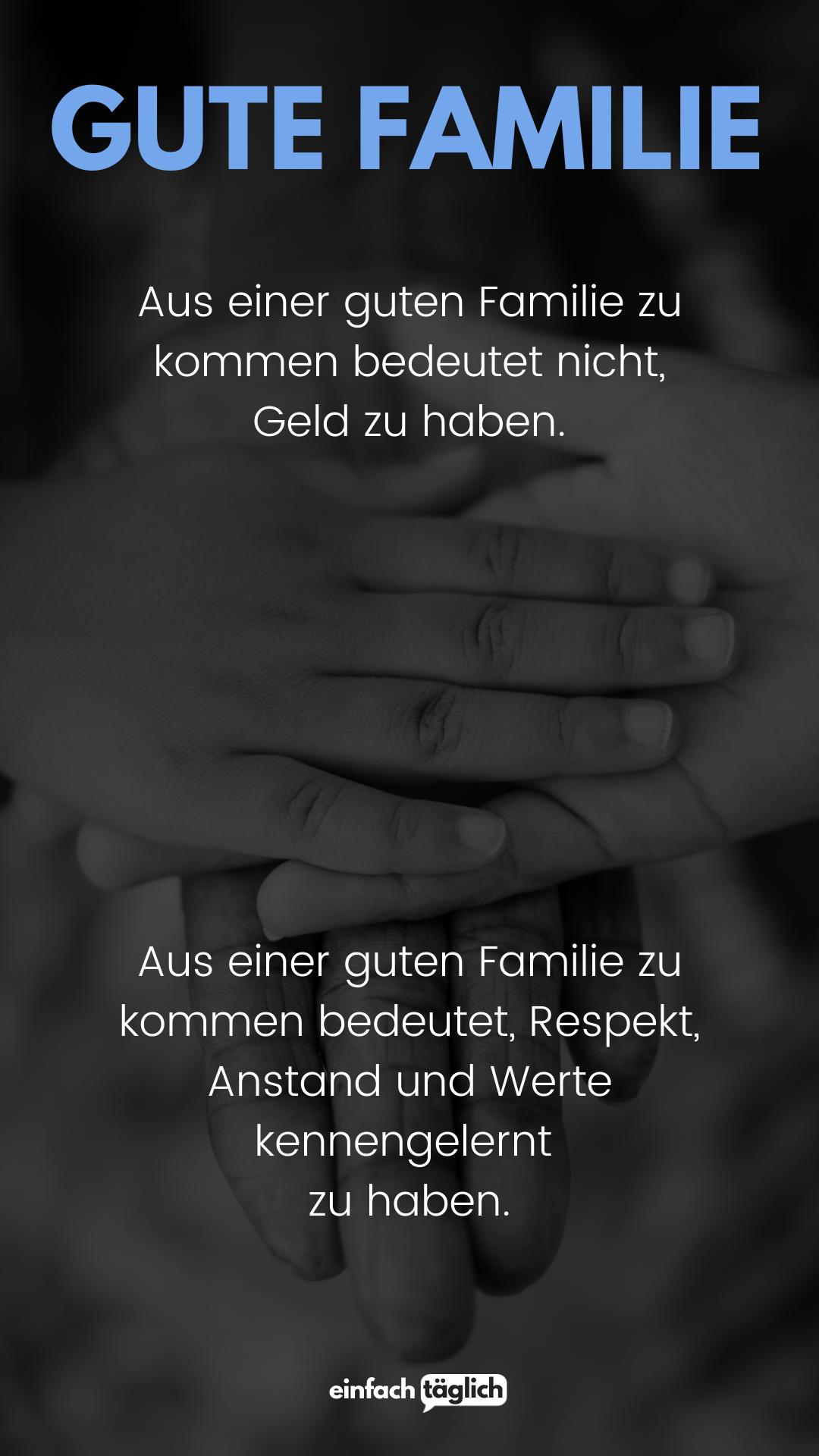 GUTE FAMILIE | Tröstende worte, Respekt zitate