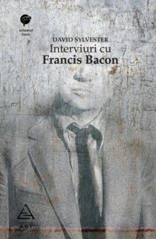 Interviuri cu Francis Bacon. Brutalitatea realităţii