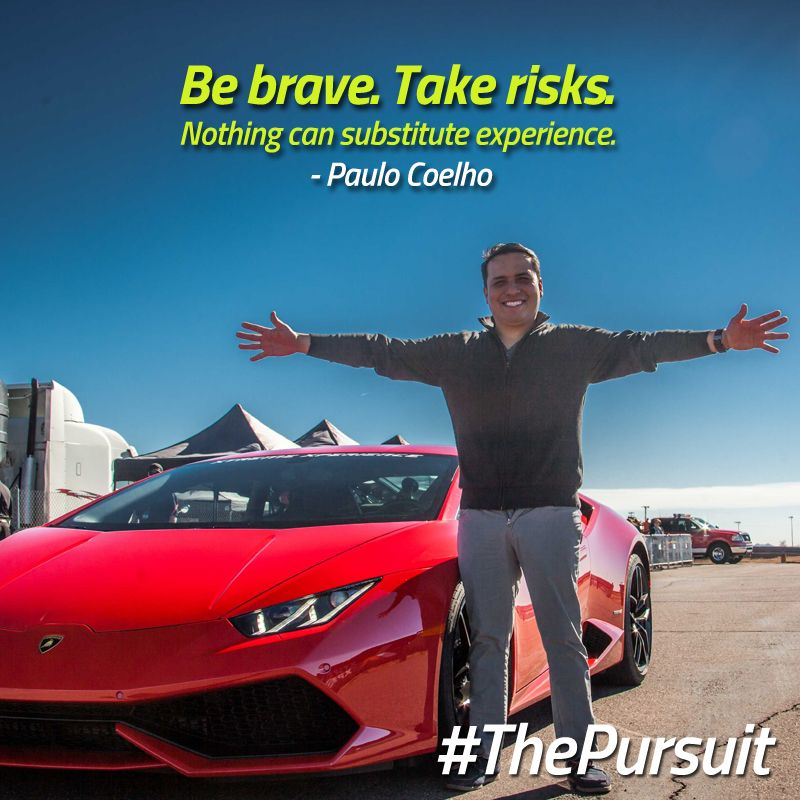 Be Brave Are You On Thepursuit Share Your Story For A Chance To Win A Supercar Driving Exp Supercar Driving Experience Life Goals Quotes Xtreme Xperience
