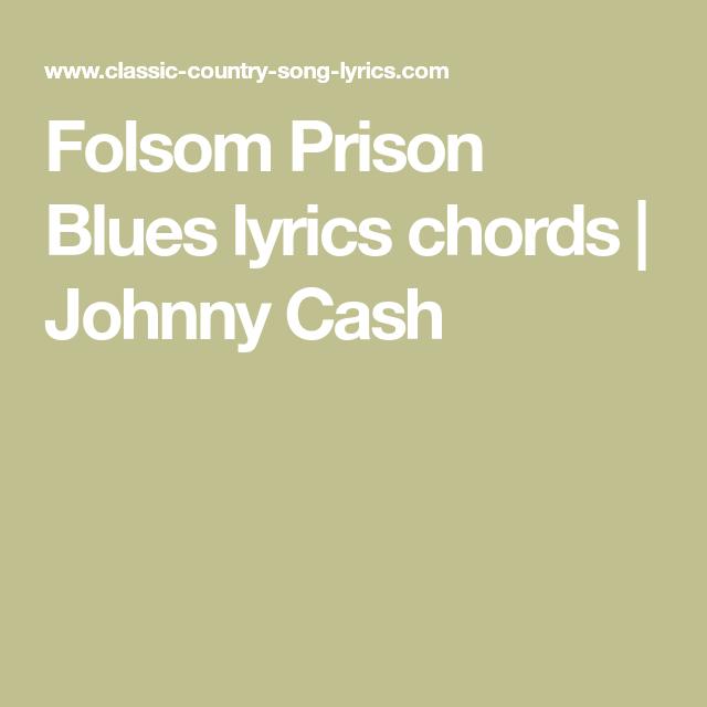 Folsom Prison Blues lyrics chords   Johnny Cash   Guitar chord chart ...