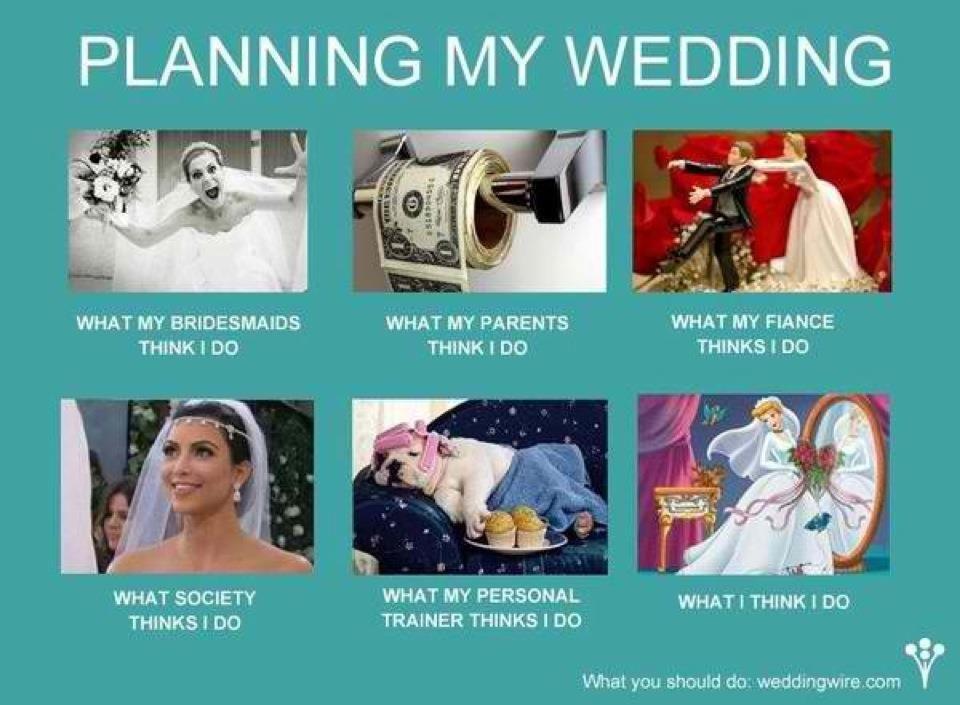 Wedding Planning Meme.Wedding Planning Meme You Heard It Here First Wedding Humor