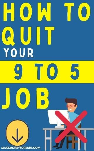 How to Quit Your 9 to 5 Job Within Six Months