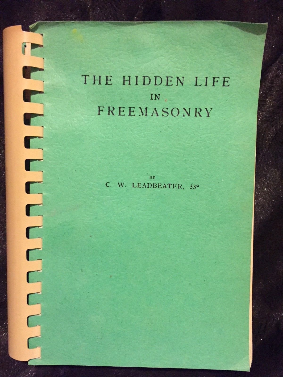 the hidden life in freemasonry c w leadbeater 1949 rare