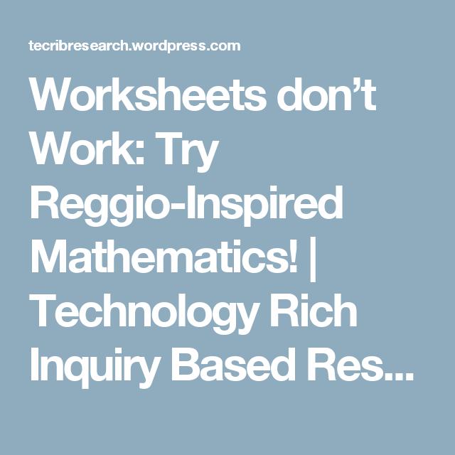 Worksheets don\'t Work: Try Reggio-Inspired Mathematics! | Reggio ...