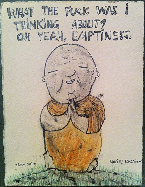 Wtf Oh Yeah Emptiness Question Drawing Yoga Funny Meditation Quotes Yoga Quotes