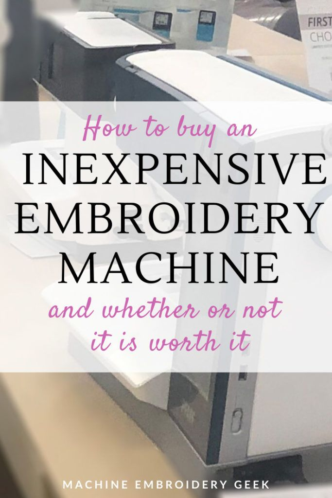 Where can I buy an inexpensive embroidery machine? And ...