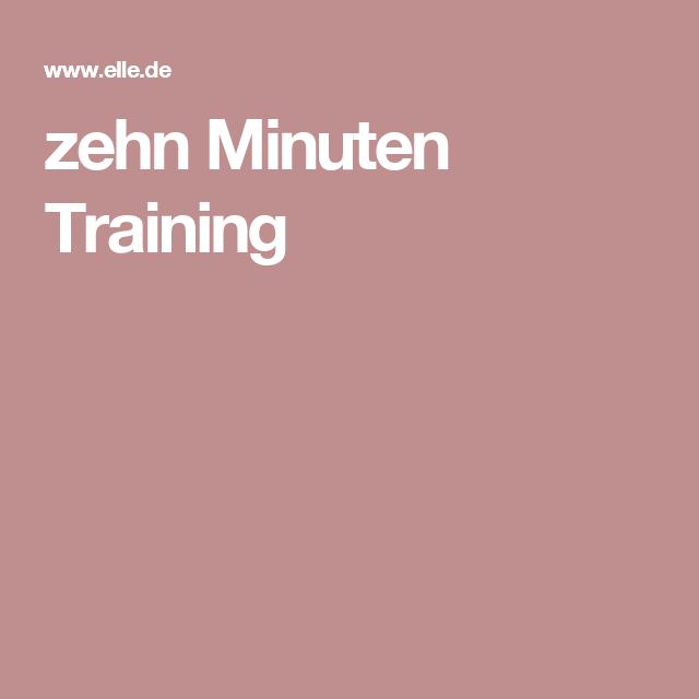 zehn Minuten Training
