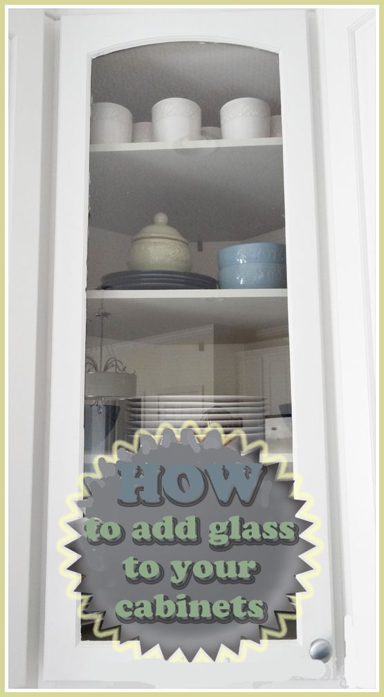 How To Put Glass In Cabinet Doors Kitchen Pinterest Kitchens