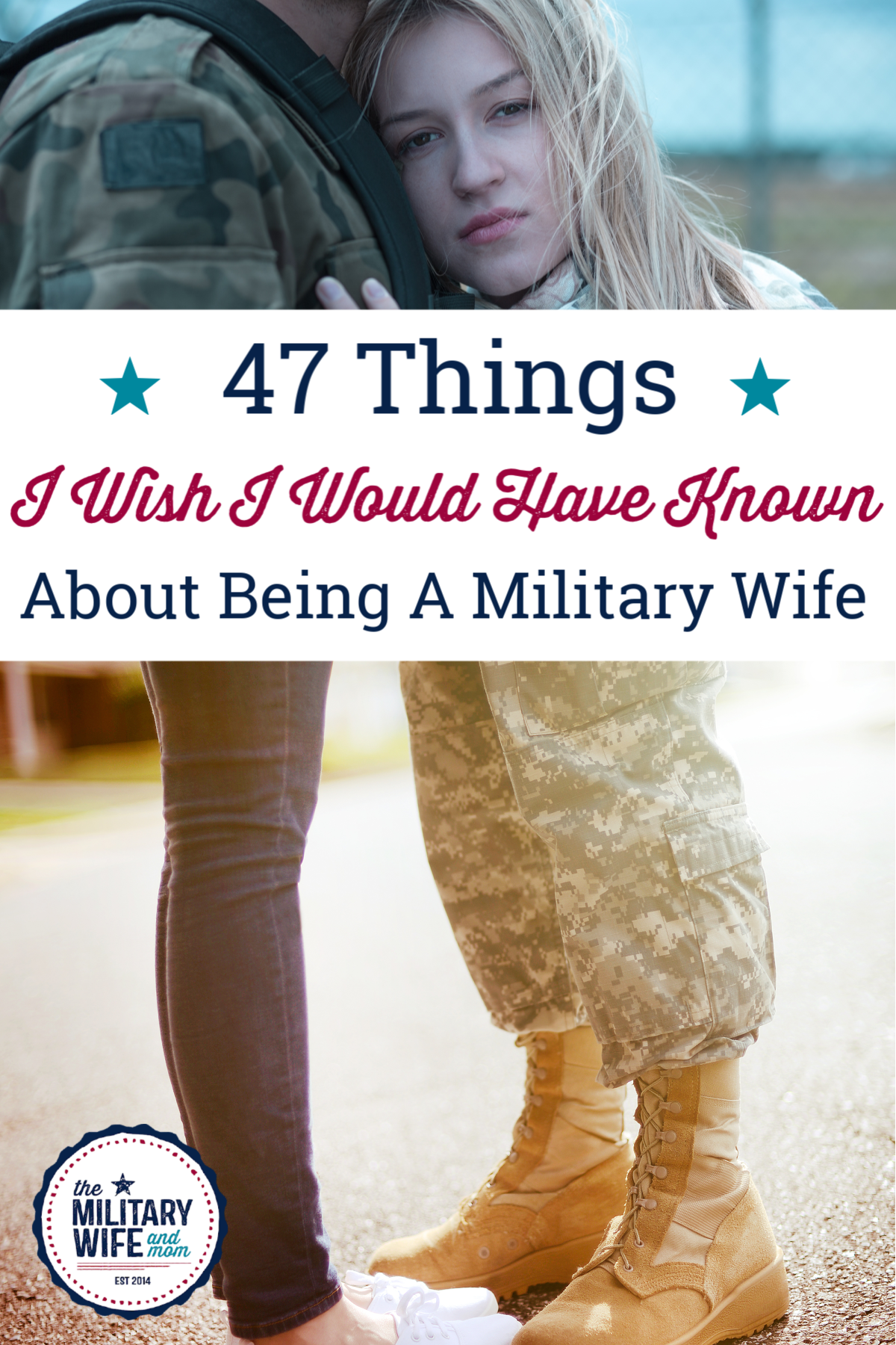 47 Things No One Tells You About Being a Military Wife