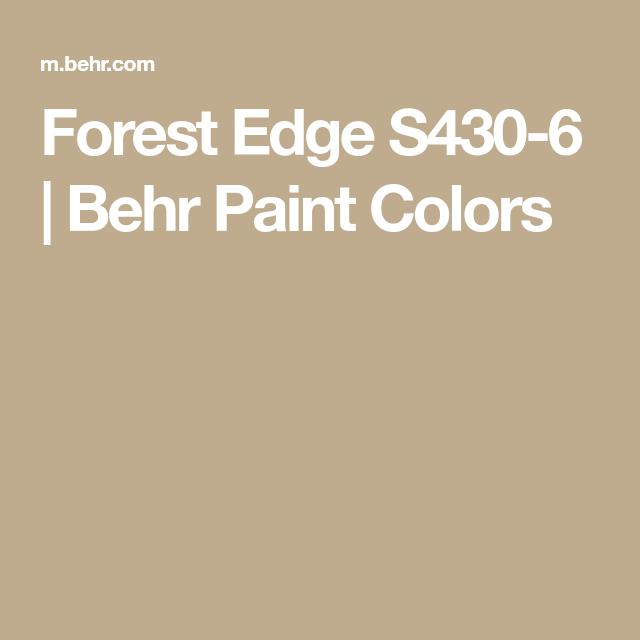 Forest Edge S430 6 Behr Paint Colors Paint Color Visualizer