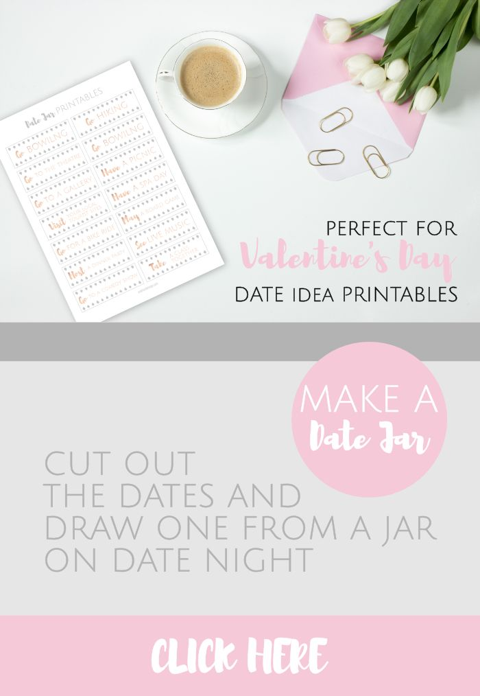 Printable Date Ideas Perfect For Valentine S Day Date Jar Random