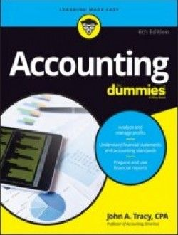 Accounting for dummies 6th edition free ebook online accounting want to make sense of accounting basics but dont know where to begin this new edition of accounting for dummies helps you speak your accountants language fandeluxe Choice Image