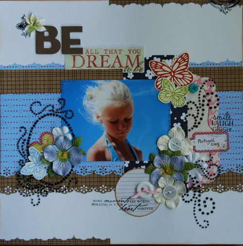 Be all that you dream to be...... - Rozella Meijer