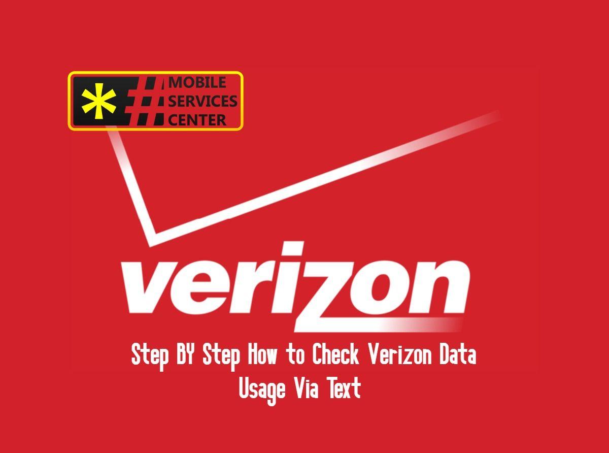Step By Step How To Check Verizon Data Usage Via Text Data Text Verizon Mobile