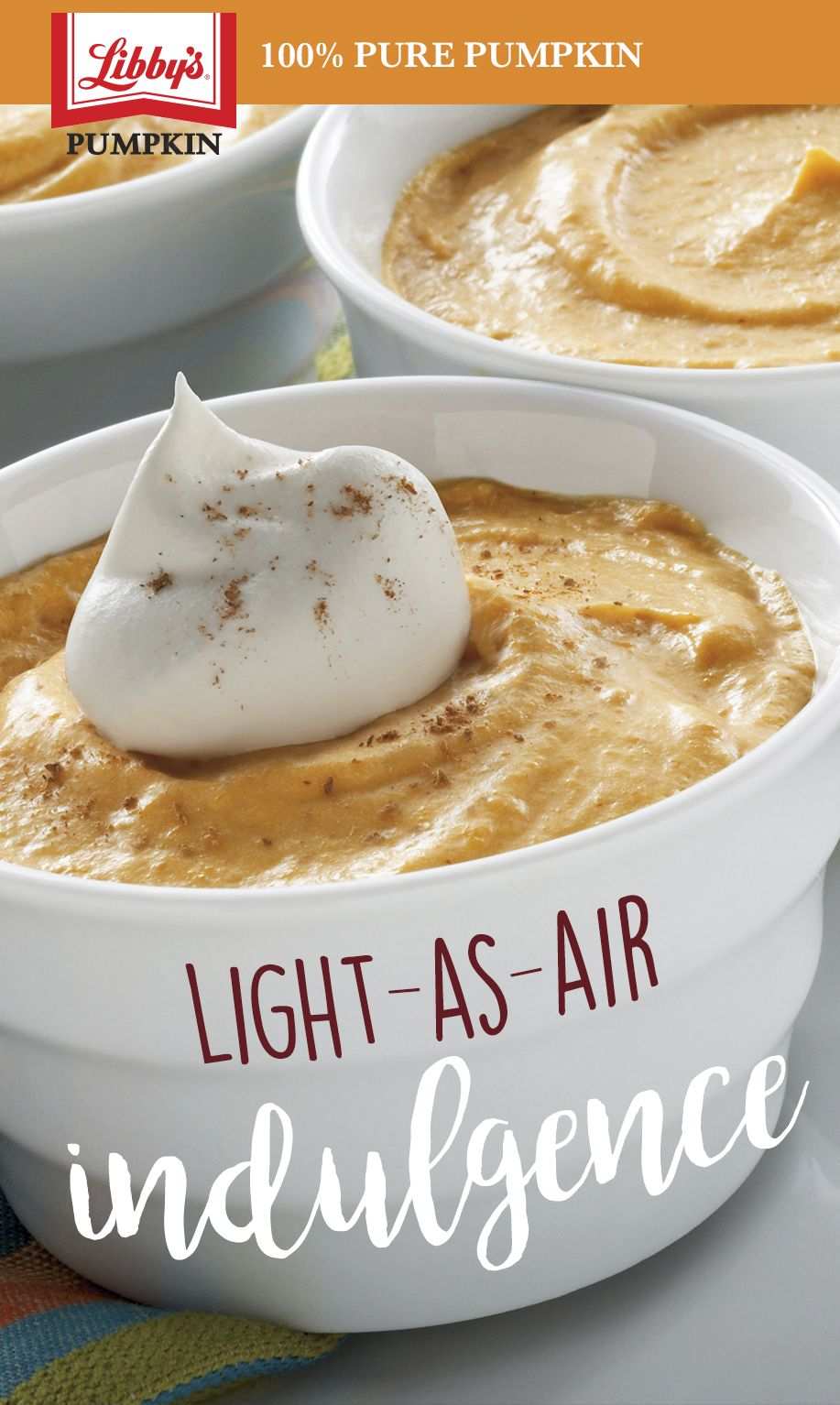 Mmmmm...Pumpkin Mousse When you want to satisfy your sweet tooth but don't want to turn on the oven, try this quick dessert. This pumpkin mousse recipe is a no-bake favorite, made with Libby's® 100% Pure Pumpkin for a big burst of pumpkin flavor.