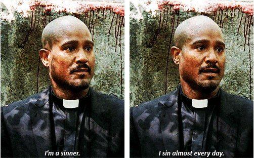 — Я грешник. Я грешу почти каждый день.