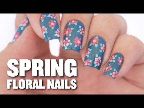 Easy Spring Floral Nail Art Design Youtube Nail Art Pinterest