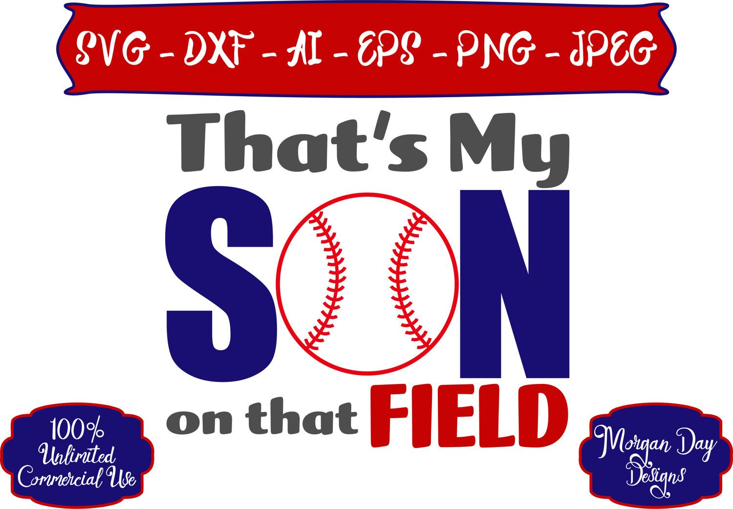 Baseball Mom SVG That's My Son on that Field SVG