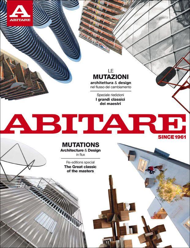 Abitare | 542 http://www.abitare.it/en/current-issue/2015/02/26/abitare-542-2/