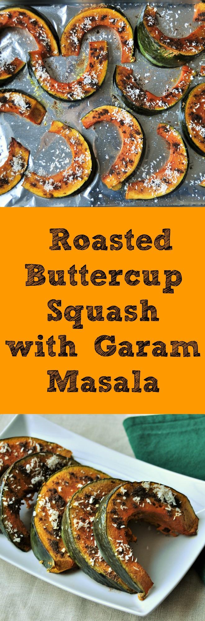 Roasted Buttercup Squash With Garam Masala Easy Gluten Free Vegan Squash Recipe With Coconut Oil Garam M Vegan Squash Recipes Garam Masala Buttercup Squash