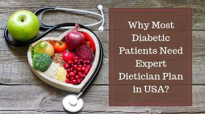 Why Most Diabetic Patients Need Expert Dietician Plan In Usa Metabolic Diet Dash Diet