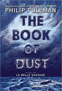 The Book of Dust: La Belle Sauvage | Washington Independent Review of Books