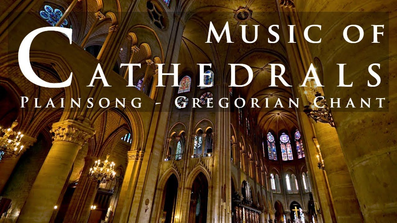 🎵⛪ Music Of Cathedrals | Plainsong & Gregorian Chant | Vol