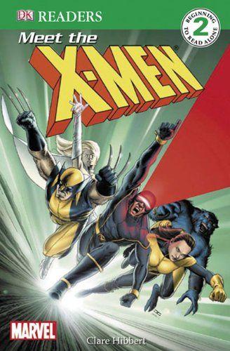 Meet The X-Men (Turtleback School & Library Binding Edition) (DK Readers: Level 2) @ niftywarehouse.com